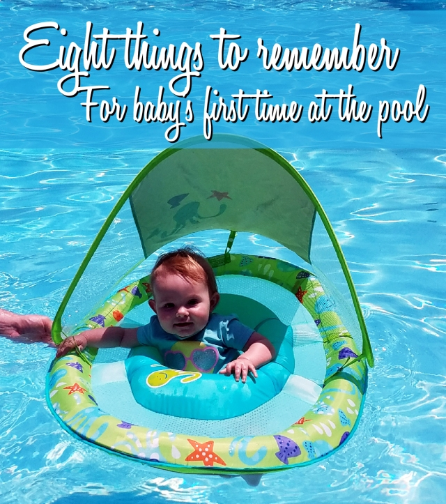 8 things to remember for baby's first time at the pool